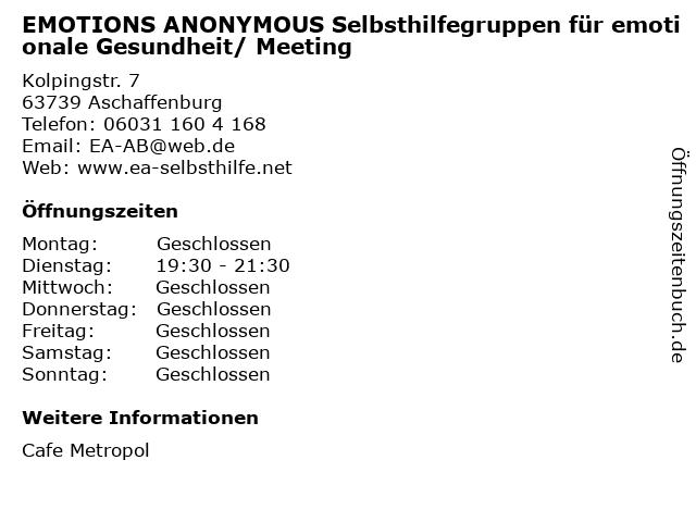EMOTIONS ANONYMOUS Selbsthilfegruppen für emotionale Gesundheit/ Meeting in Aschaffenburg: Adresse und Öffnungszeiten