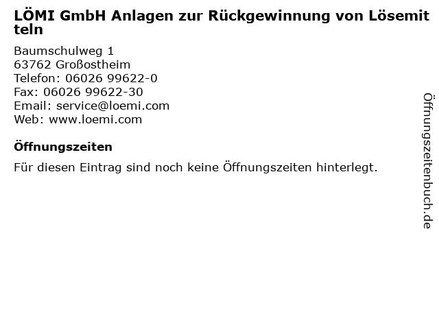 LÖMI GmbH Anlagen zur Rückgewinnung von Lösemitteln in Aschaffenburg: Adresse und Öffnungszeiten