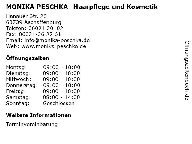 MONIKA PESCHKA- Haarpflege und Kosmetik in Aschaffenburg: Adresse und Öffnungszeiten