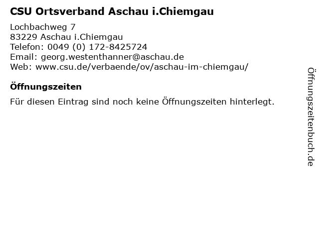 CSU Ortsverband Aschau i.Chiemgau in Aschau i.Chiemgau: Adresse und Öffnungszeiten