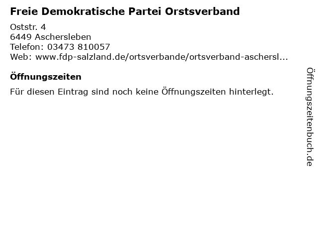 Freie Demokratische Partei Orstsverband in Aschersleben: Adresse und Öffnungszeiten