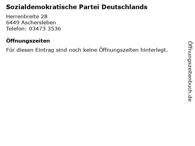 Sozialdemokratische Partei Deutschlands in Aschersleben: Adresse und Öffnungszeiten