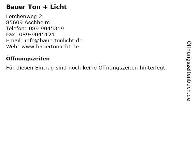 Bauer Ton + Licht in Aschheim: Adresse und Öffnungszeiten