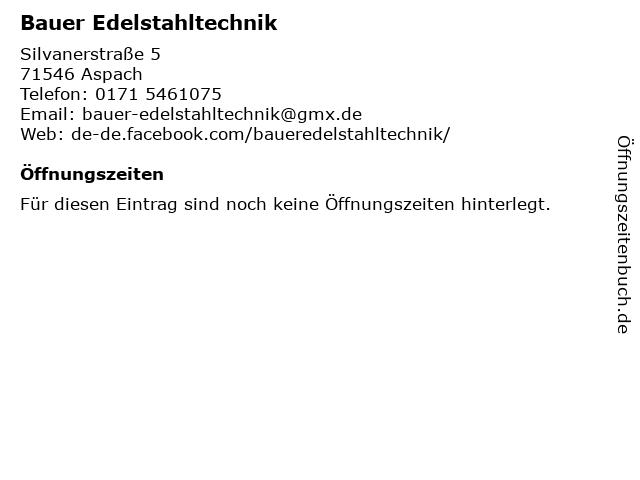 Bauer Edelstahltechnik in Aspach: Adresse und Öffnungszeiten