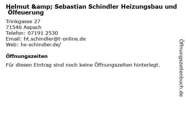 Helmut & Sebastian Schindler Heizungsbau und Ölfeuerung in Aspach: Adresse und Öffnungszeiten