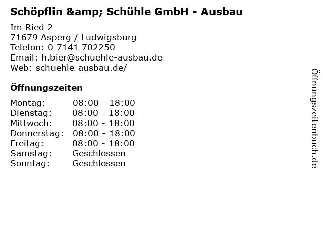 Schöpflin & Schühle GmbH - Ausbau in Asperg / Ludwigsburg: Adresse und Öffnungszeiten