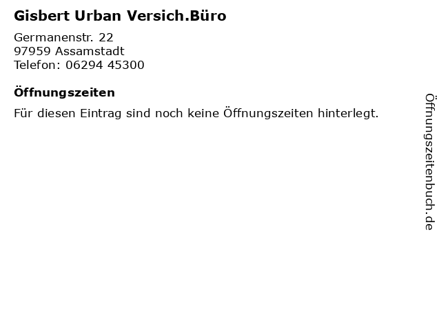 Gisbert Urban Versich.Büro in Assamstadt: Adresse und Öffnungszeiten