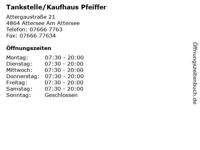 Tankstelle/Kaufhaus Pfeiffer in Attersee Am Attersee: Adresse und Öffnungszeiten