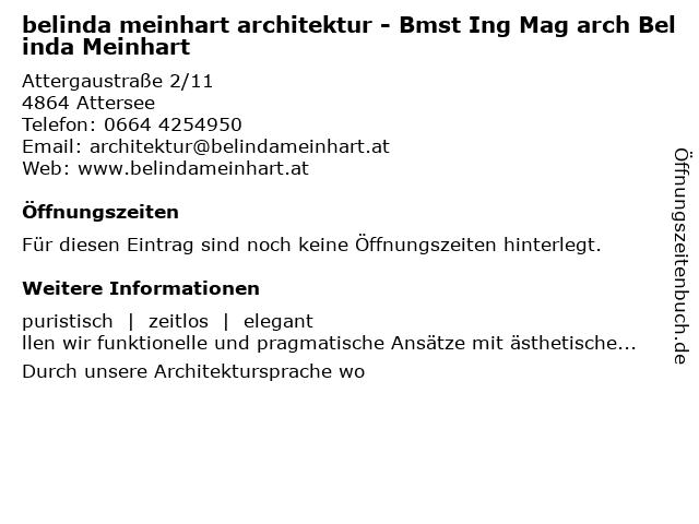 belinda meinhart architektur - Bmst Ing Mag arch Belinda Meinhart in Attersee am Attersee: Adresse und Öffnungszeiten