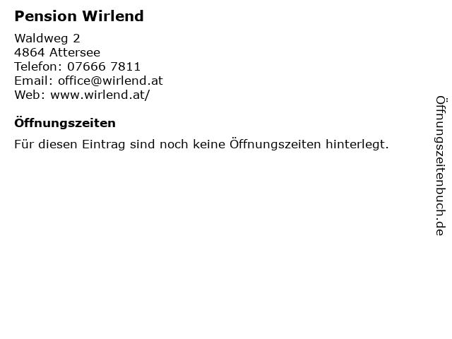 Pension Wirlend in Attersee: Adresse und Öffnungszeiten