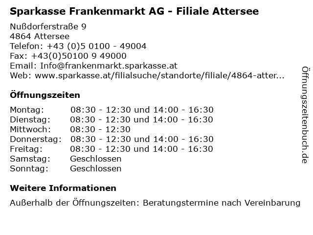 Sparkasse Frankenmarkt AG - Filiale Attersee in Attersee: Adresse und Öffnungszeiten