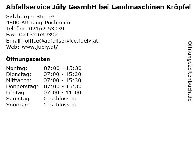 Abfallservice Jüly GesmbH bei Landmaschinen Kröpfel in Attnang-Puchheim: Adresse und Öffnungszeiten