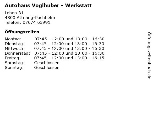 Autohaus Voglhuber - Werkstatt in Attnang-Puchheim: Adresse und Öffnungszeiten