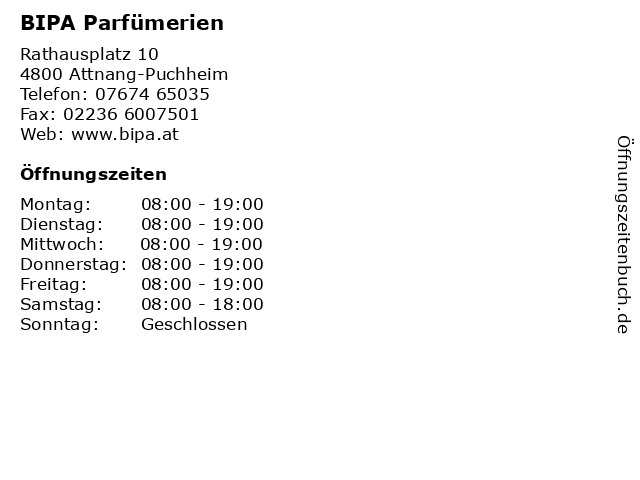 BIPA Parfümerien in Attnang-Puchheim: Adresse und Öffnungszeiten