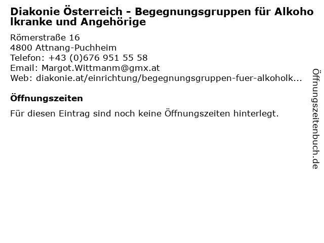 Diakonie Österreich - Begegnungsgruppen für Alkoholkranke und Angehörige in Attnang-Puchheim: Adresse und Öffnungszeiten