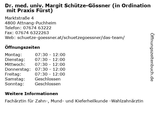 Dr. med. univ. Margit Schütze-Gössner (in Ordination mit Praxis Fürst) in Attnang-Puchheim: Adresse und Öffnungszeiten