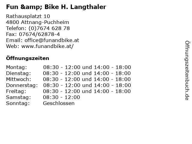 Fun & Bike H. Langthaler in Attnang-Puchheim: Adresse und Öffnungszeiten