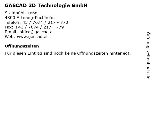 GASCAD 3D Technologie GmbH in Attnang-Puchheim: Adresse und Öffnungszeiten