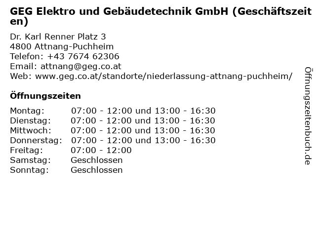 GEG Elektro und Gebäudetechnik GmbH (Geschäftszeiten) in Attnang-Puchheim: Adresse und Öffnungszeiten