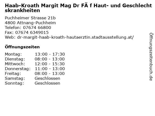 Haab-Kroath Margit Mag Dr FÄ f Haut- und Geschlechtskrankheiten in Attnang-Puchheim: Adresse und Öffnungszeiten