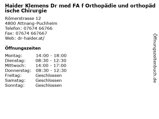 Haider Klemens Dr med FA f Orthopädie und orthopädische Chirurgie in Attnang-Puchheim: Adresse und Öffnungszeiten