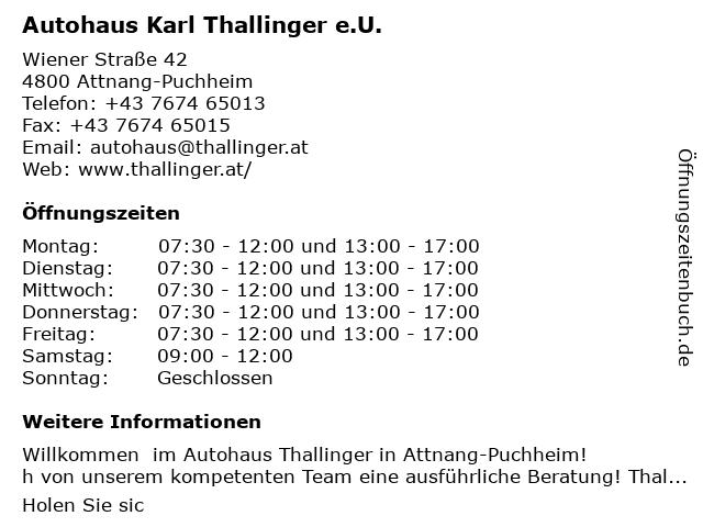 Karl Thallinger e.U. Autohaus in Attnang-Puchheim: Adresse und Öffnungszeiten