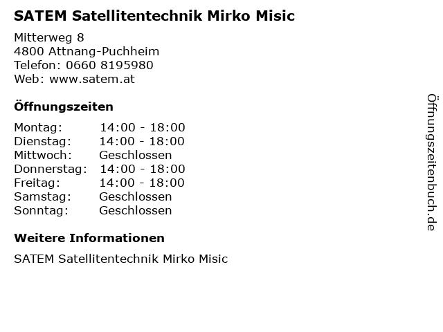 SATEM Satellitentechnik Mirko Misic in Attnang-Puchheim: Adresse und Öffnungszeiten