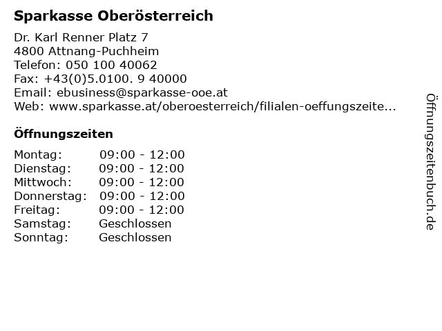 Sparkasse Oberösterreich - Filiale Attnang-Puchheim in Attnang-Puchheim: Adresse und Öffnungszeiten