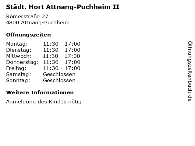 Städt. Hort Attnang-Puchheim II in Attnang-Puchheim: Adresse und Öffnungszeiten