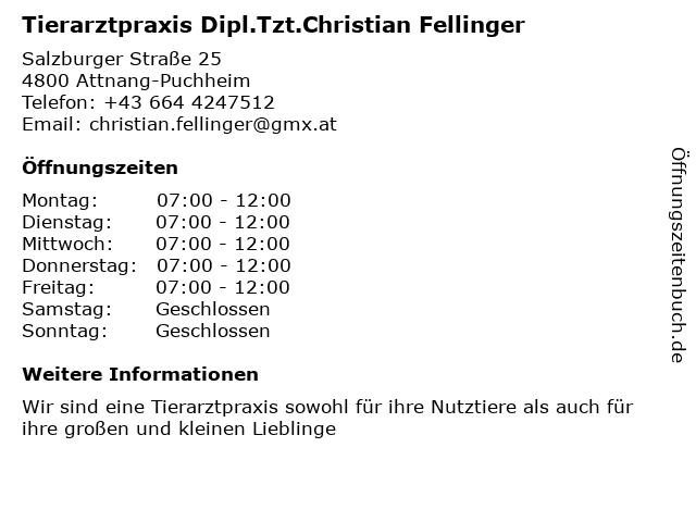 Tierarztpraxis Dipl.Tzt.Christian Fellinger in Attnang-Puchheim: Adresse und Öffnungszeiten