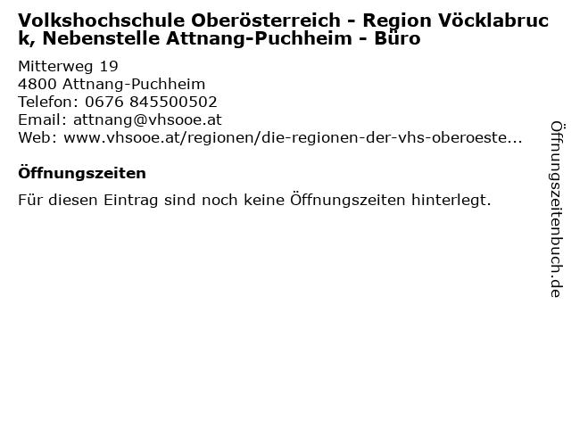 Volkshochschule Oberösterreich - Region Vöcklabruck, Nebenstelle Attnang-Puchheim - Büro in Attnang-Puchheim: Adresse und Öffnungszeiten