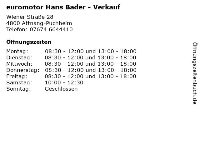 euromotor Hans Bader - Verkauf in Attnang-Puchheim: Adresse und Öffnungszeiten
