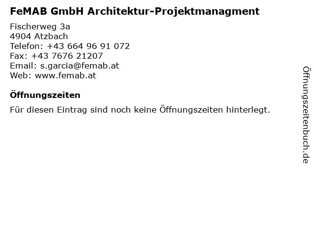 FeMAB GmbH Architektur-Projektmanagment in Atzbach: Adresse und Öffnungszeiten