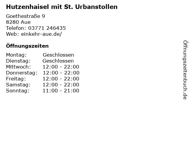 Hutzenhaisel mit St. Urbanstollen in Aue: Adresse und Öffnungszeiten