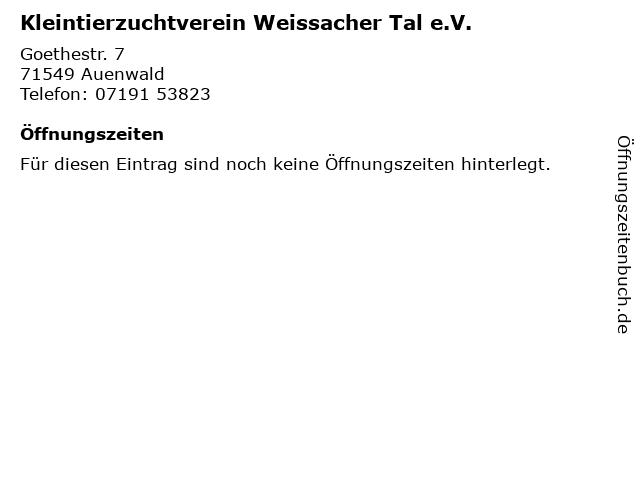 Kleintierzuchtverein Weissacher Tal e.V. in Auenwald: Adresse und Öffnungszeiten