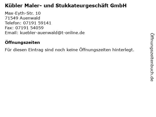 Kübler Maler- und Stukkateurgeschäft GmbH in Auenwald: Adresse und Öffnungszeiten