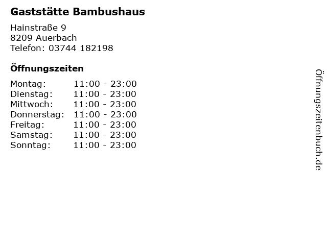 ᐅ Offnungszeiten Gaststatte Bambushaus Hainstrasse 9 In Auerbach