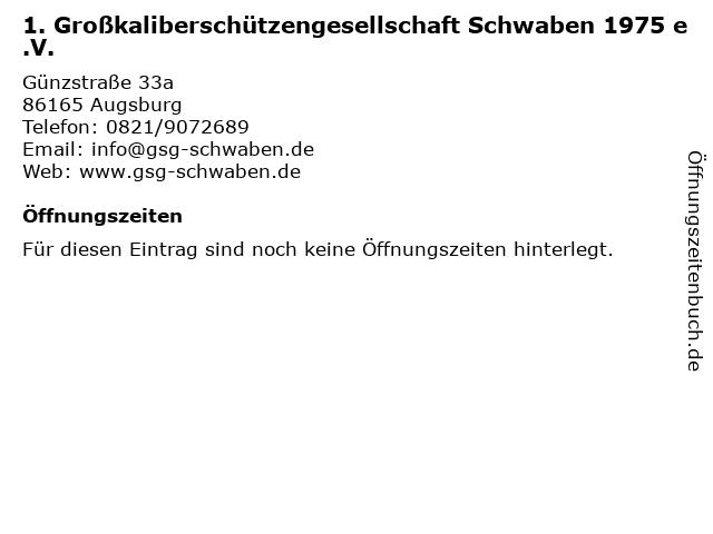 1. Großkaliberschützengesellschaft Schwaben 1975 e.V. in Augsburg: Adresse und Öffnungszeiten