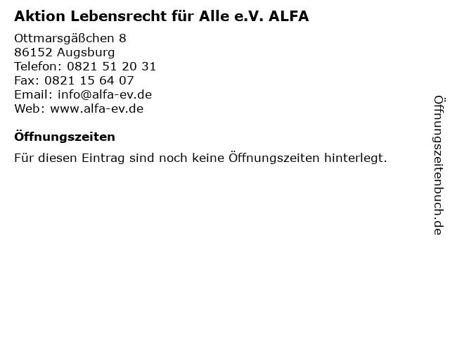 Aktion Lebensrecht für Alle e.V. ALFA in Augsburg: Adresse und Öffnungszeiten