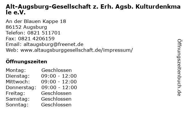 Alt-Augsburg-Gesellschaft z. Erh. Agsb. Kulturdenkmale e.V. in Augsburg: Adresse und Öffnungszeiten