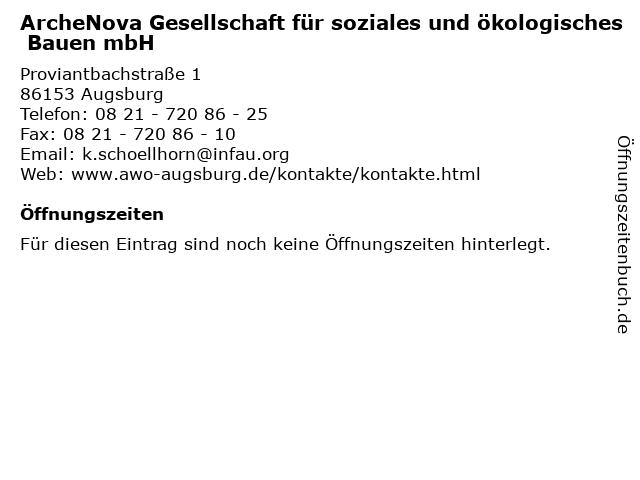 ArcheNova Gesellschaft für soziales und ökologisches Bauen mbH in Augsburg: Adresse und Öffnungszeiten