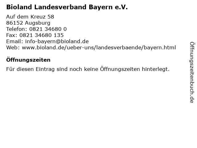 Bioland Landesverband Bayern e.V. in Augsburg: Adresse und Öffnungszeiten