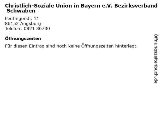 Christlich-Soziale Union in Bayern e.V. Bezirksverband Schwaben in Augsburg: Adresse und Öffnungszeiten