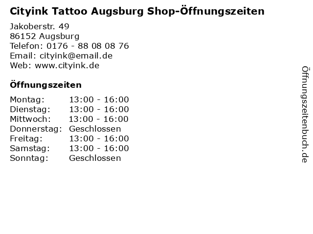 Cityink Tattoo Augsburg Shop-Öffnungszeiten in Augsburg: Adresse und Öffnungszeiten