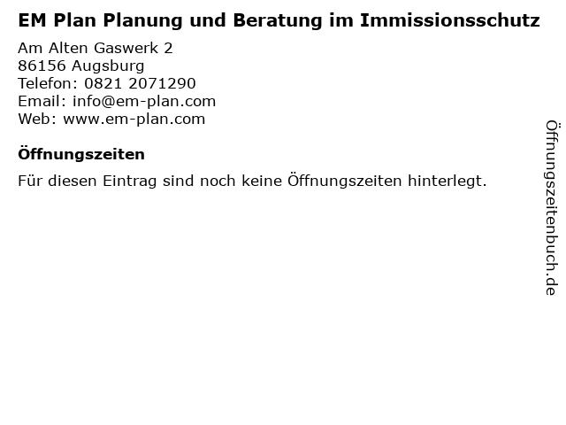 EM Plan Planung und Beratung im Immissionsschutz in Augsburg: Adresse und Öffnungszeiten