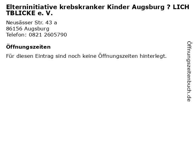 Elterninitiative krebskranker Kinder Augsburg ? LICHTBLICKE e. V. in Augsburg: Adresse und Öffnungszeiten