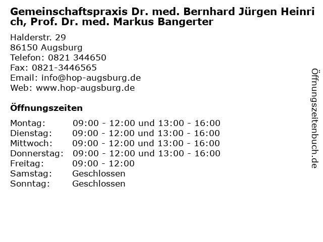 Gemeinschaftspraxis Dr. med. Olaf Lothar Brudler, Dr. med. Bernhard Jürgen Heinrich, Prof. Dr. med. Markus Bangerter in Augsburg: Adresse und Öffnungszeiten