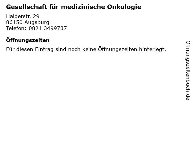 Gesellschaft für medizinische Onkologie in Augsburg: Adresse und Öffnungszeiten
