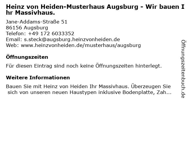 Heinz von Heiden-Musterhaus Augsburg - Wir bauen Ihr Massivhaus. in Augsburg: Adresse und Öffnungszeiten