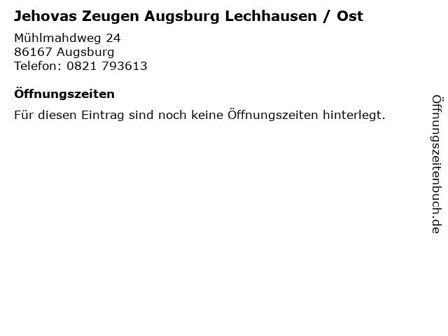 Jehovas Zeugen Augsburg Lechhausen / Ost in Augsburg: Adresse und Öffnungszeiten